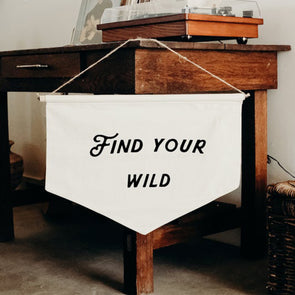 FIND YOUR WILD - banner, Wall Banner, Wall Canvas, Tapestry, Room Decor, Pennant Flag, Wall Hanging, Fabric Banner, Wall Flag, Flag