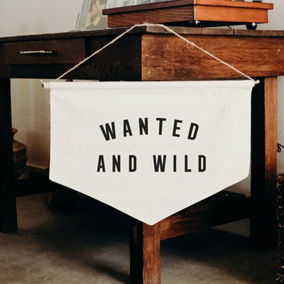 WANTED AND WILD - banner, Wall Banner, Wall Canvas, Tapestry, Room Decor, Pennant Flag, Wall Hanging, Fabric Banner, Wall Flag, Flag