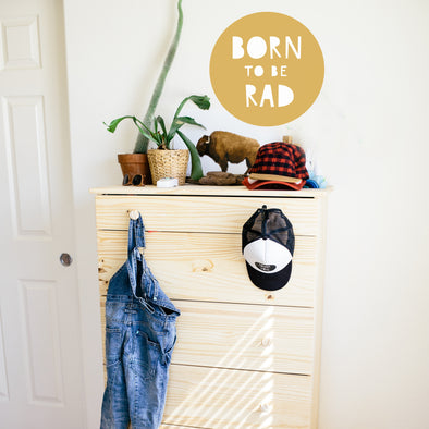 Born To Be Rad- WALL DECAL