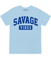 SAVAGE VIBES TEE
