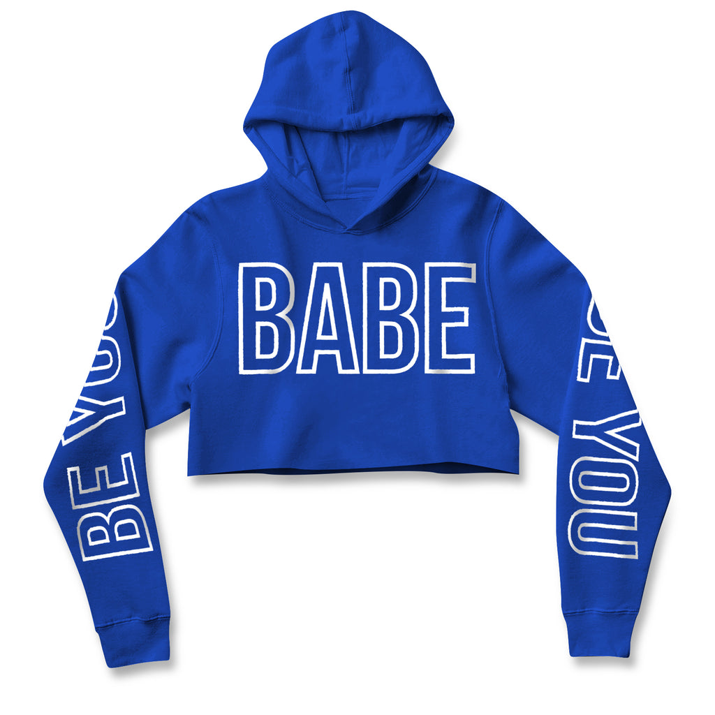Be You Babe Crop Hoodie