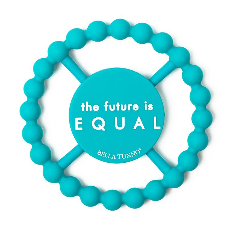 "Bella ""The Future is Equal"" Teether"