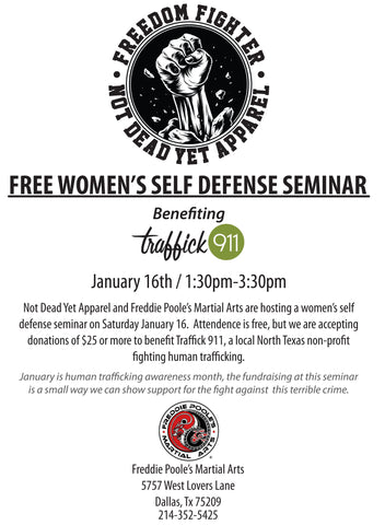 Not Dead Yet Apparel's Freedom Fighter Women's Self Defense Seminar.