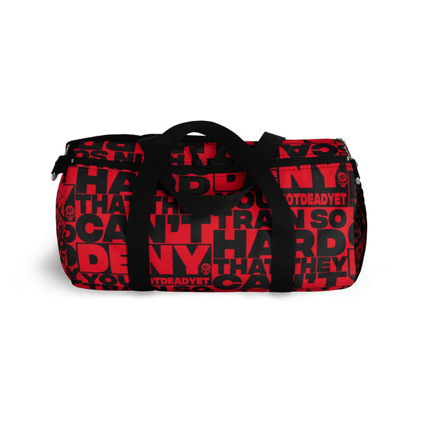 CAN'T BE DENIED Duffle Bag - Not Dead Yet Apparel