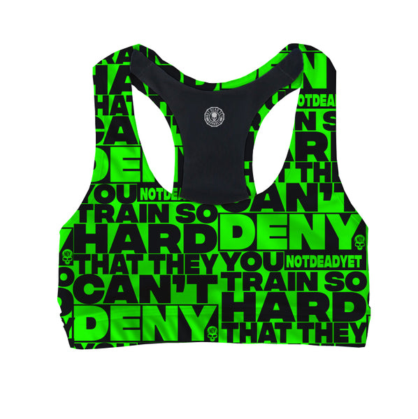 CAN'T BE DENIED -WOMEN'S SPORTS BRA - Not Dead Yet Apparel