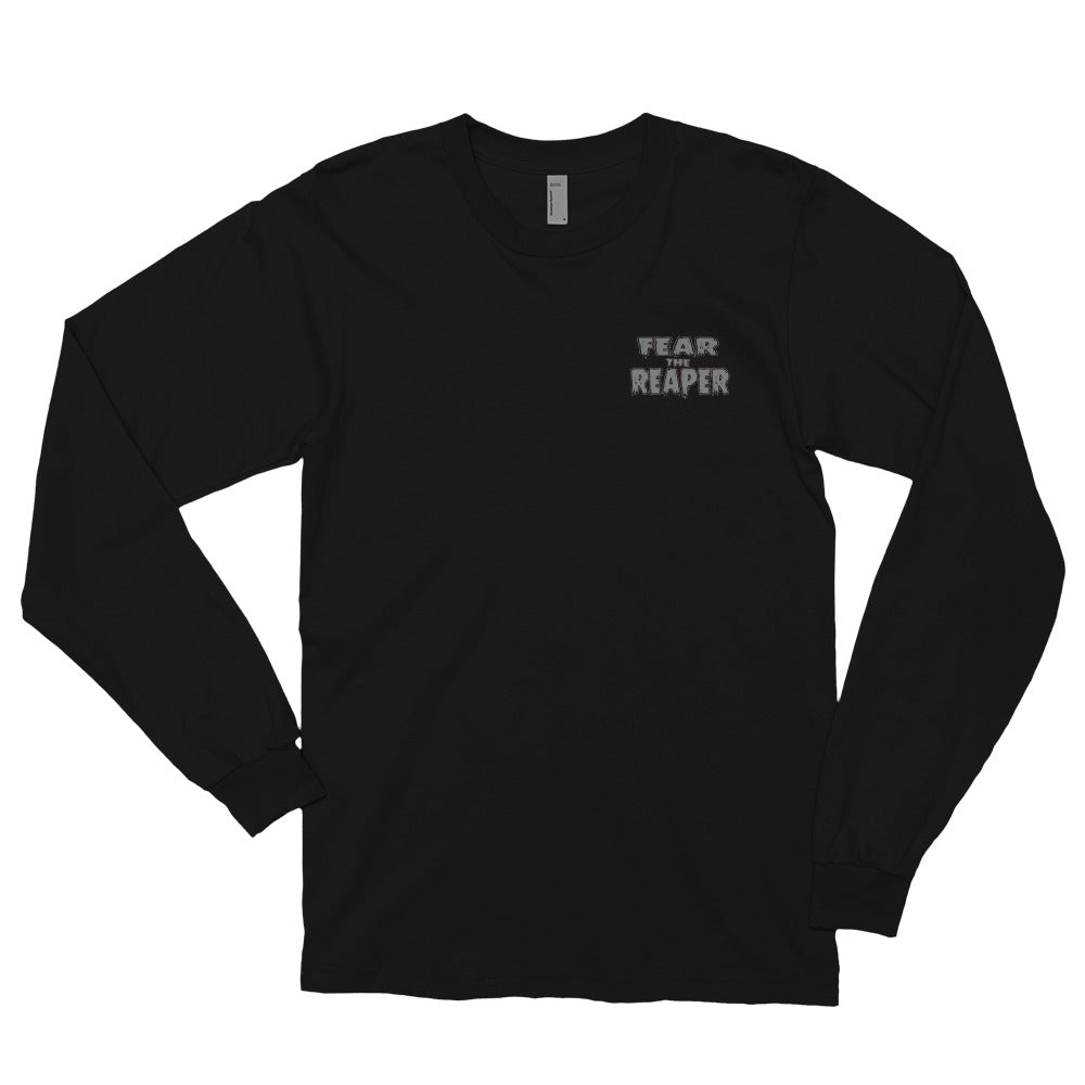 Fear the Reaper Long sleeve t-shirt