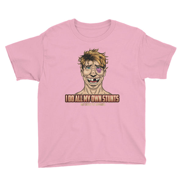 I DO ALL MY OWN STUNTS Youth Short Sleeve T-Shirt - Not Dead Yet Apparel