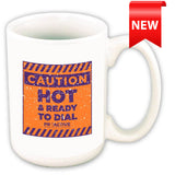 'HOT & Ready to Dial' Mug