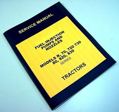 SERVICE MANUAL FOR JOHN DEERE 720 Tractor Diesel Fuel Injection Pump Nozzle