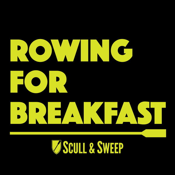 S&S Rowing For Breakfast