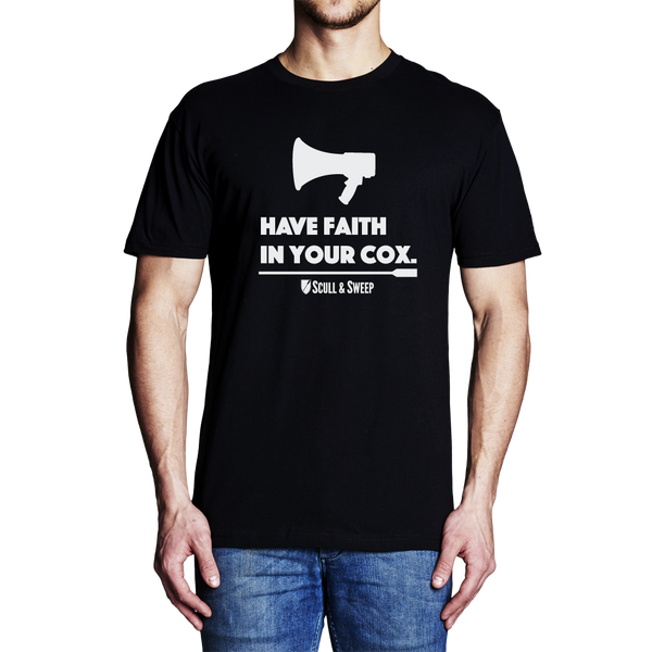 Rowing Clothes - Men's Have Faith In Your Cox Rowing T-Shirt