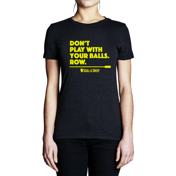 Womens Don't Play T-Shirt