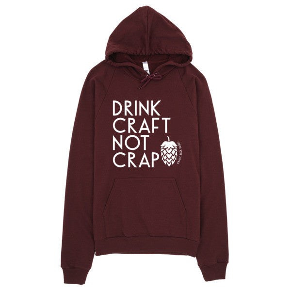 Drink Craft, Not Crap Hoodie - Craft Beer Babes - 7