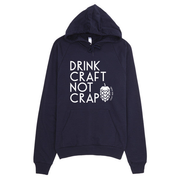 Drink Craft, Not Crap Hoodie - Craft Beer Babes - 4