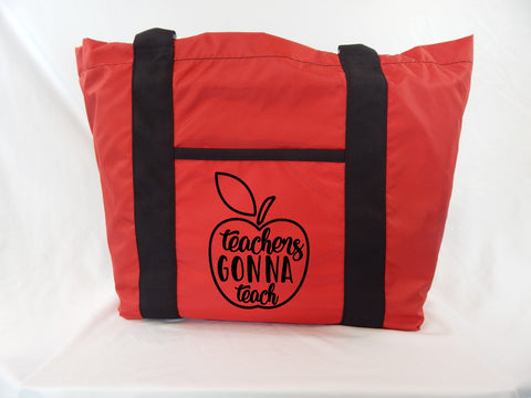 Teacher Tote - Teachers Gonna Teach