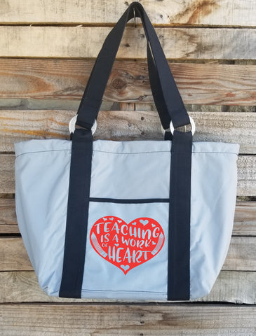 Teacher Tote - Teaching is a Work of Heart