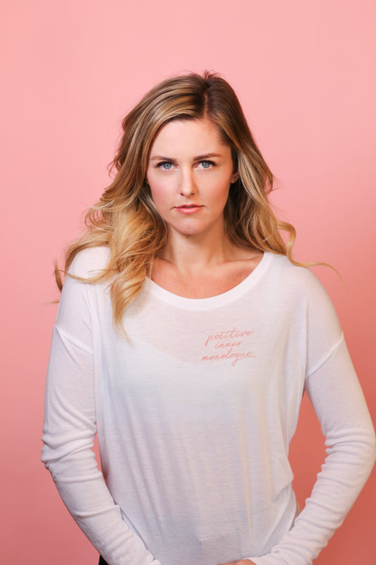 Positive Inner Monologue Long Sleeve Tee (FFB X Taylor Louderman)
