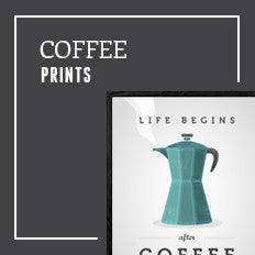 Coffee & Tea prints