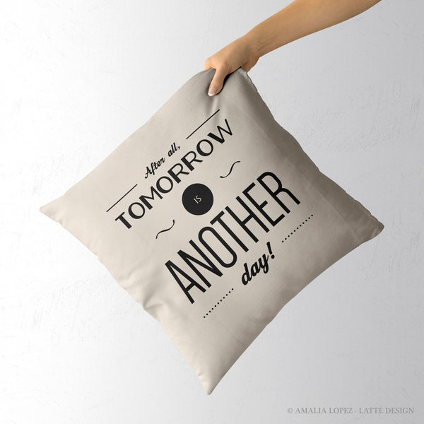 After all tomorrow is another day. Cream Gone with the wind quote cushion