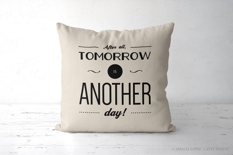 After all tomorrow is another day. Cream Gone with the wind quote cushion - Latte Design