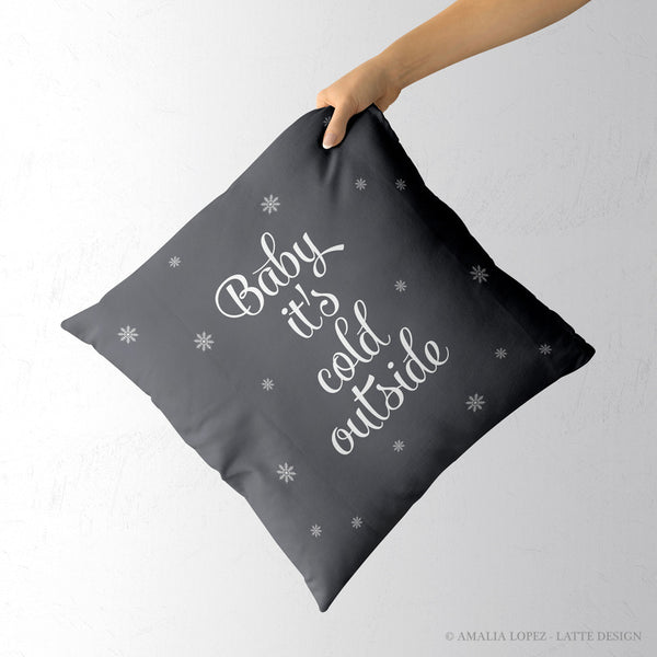 Baby it's cold outside. Grey Christmas cushion