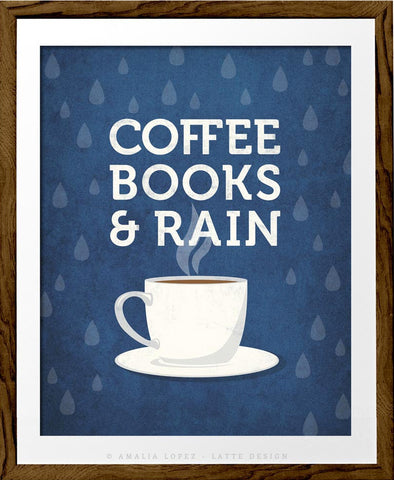 Coffee books and rain. Blue Coffee print - Latte Design