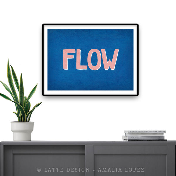 Flow. Blue inspirational print