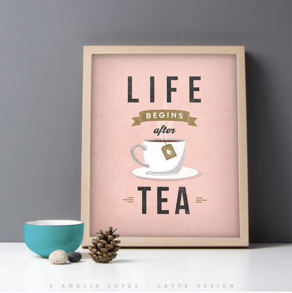 Life begins after tea print. Pink retro kitchen print