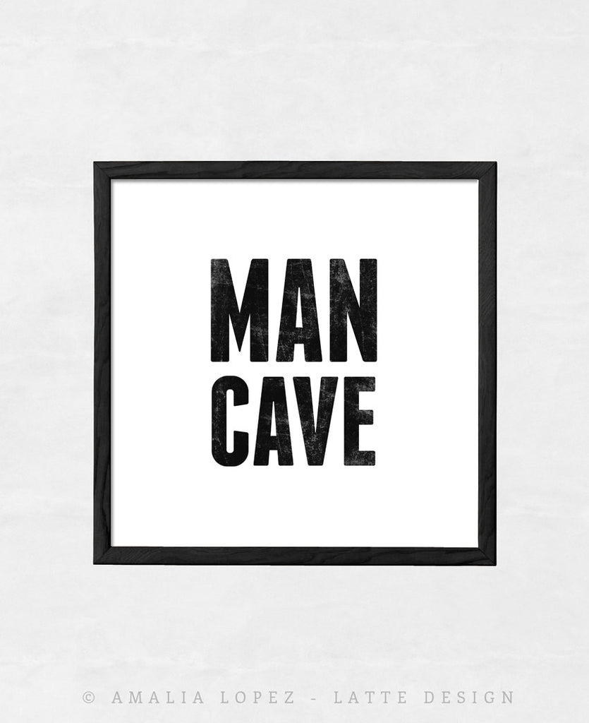 Man cave print. Black and white print - Latte Design  - 1