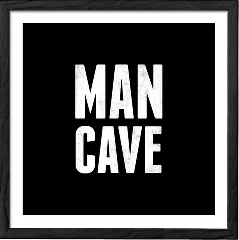 Man cave print. Black and white print