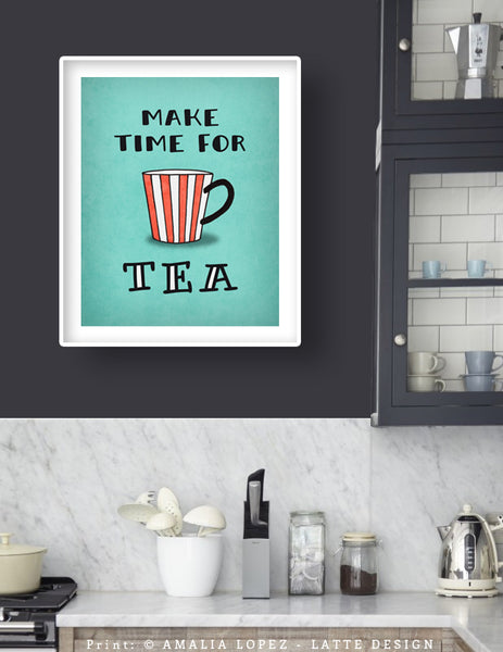 Make time for tea. Teal tea print