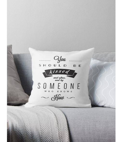 You should be kissed... Gone with the wind quote cushion. Black cushion