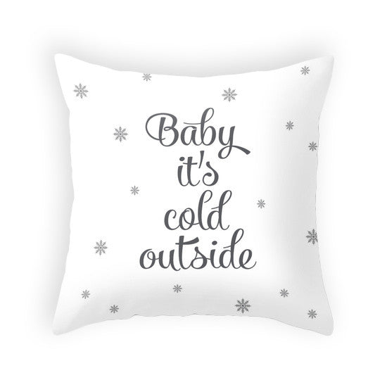 Baby it's cold outside. White Christmas pillow - Latte Design  - 1