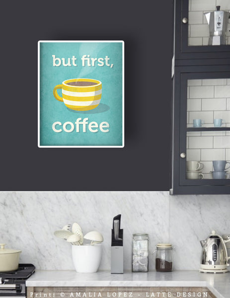 But first coffee. Yellow Coffee print - Latte Design  - 5