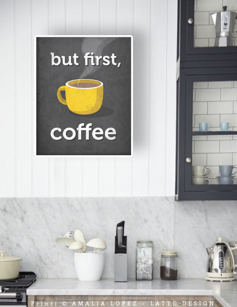 But first coffee. Yellow Coffee print - Latte Design  - 3