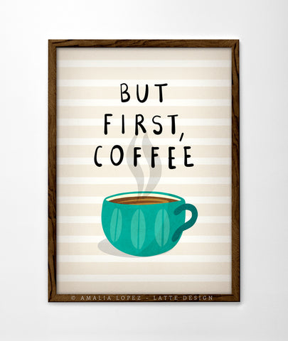 But first coffee print. Teal kitchen print