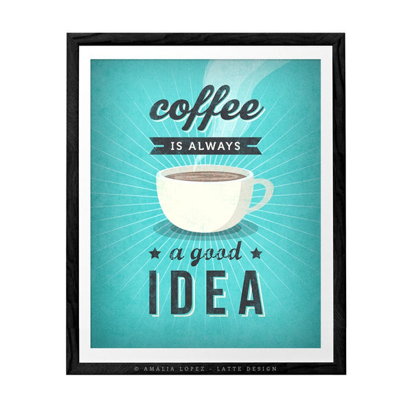 Coffee is always a good idea. Red Coffee print - Latte Design  - 3