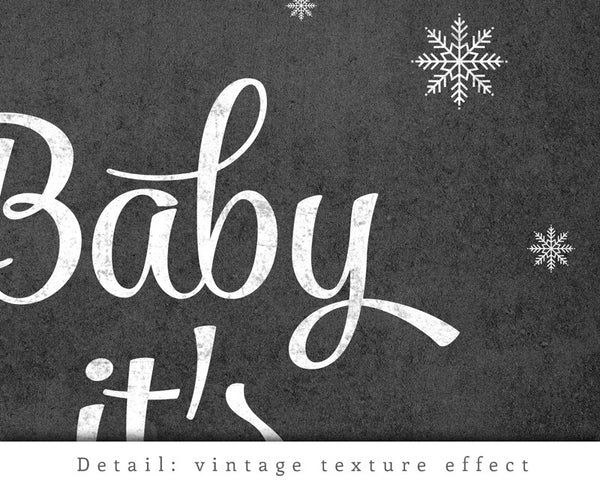 Baby it's cold outside. Winter black and white typography print - Latte Design  - 4