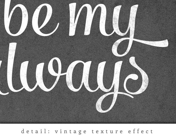 You will forever be my always print. Black and white love print - Latte Design  - 5