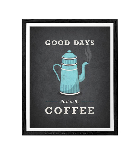 Good days start after coffee. Grey kitchen print