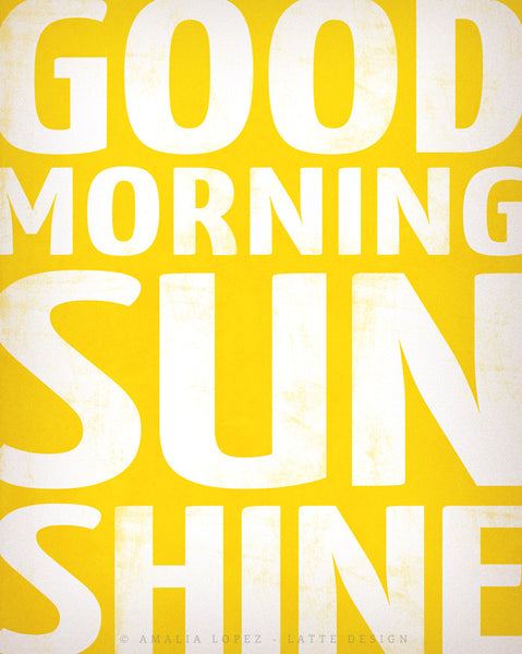 Good morning sunshine. Yellow typography print - Latte Design  - 6