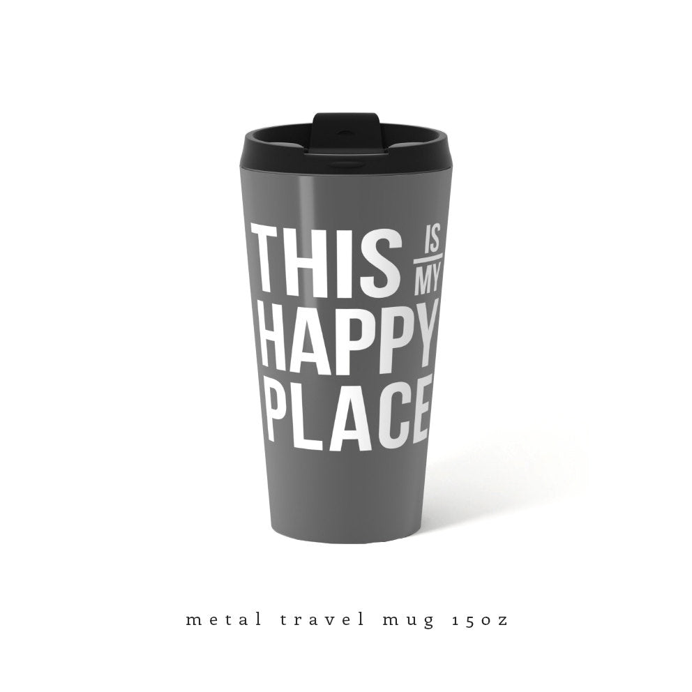 This is my happy place Travel Mug