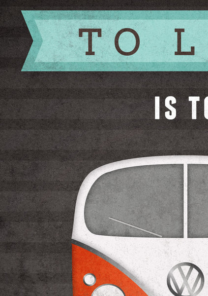 To live is to keep moving. VW print. Black motivational print - Latte Design  - 4