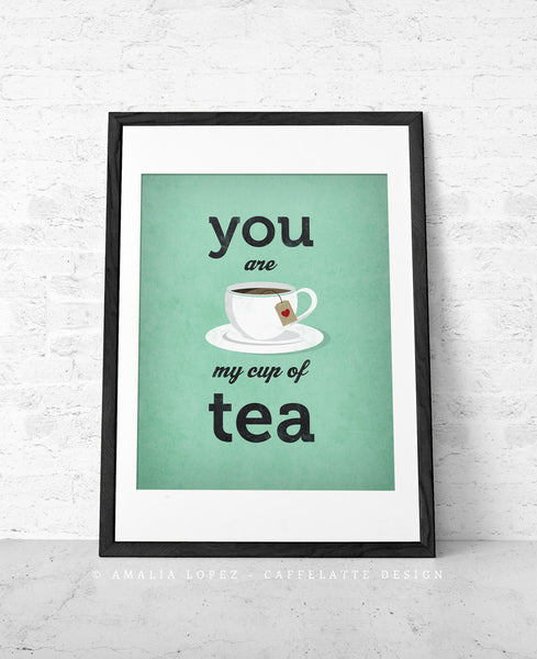 You are my cup of tea. Green love print - Latte Design  - 5