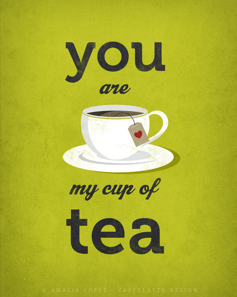 You are my cup of tea. Green love print - Latte Design  - 3