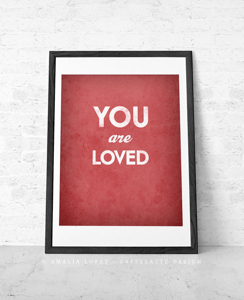 You are loved. Gray love print - Latte Design  - 3