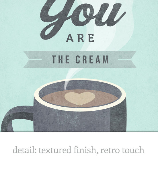 You are the cream in my coffee. Gray Love print - Latte Design  - 5