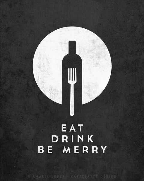 Eat Drink Be Merry. Black and white print - Latte Design  - 5