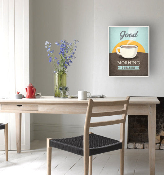 Good morning sunshine print. Coffee Love print - Latte Design  - 4