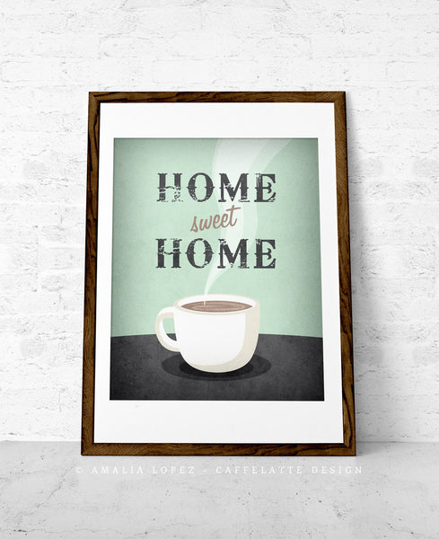 Home sweet home. Coffee print - Latte Design  - 4